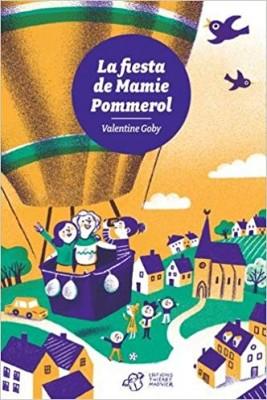 """Afficher """"La fiesta de mamie Pommerol"""""""