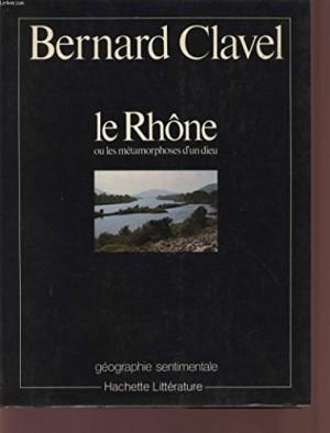 """Afficher """"Le Rhône ou les Métamorphoses d'un dieu"""""""