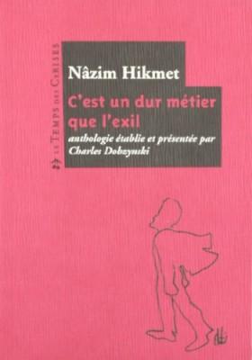 """Afficher """"C'est un dur métier que l'exil : anthologie poétique"""""""