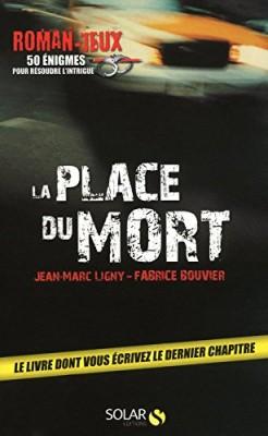 vignette de 'La place du mort (Jean-Marc Ligny)'