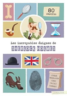 """Afficher """"Les incroyables énigmes de Sherlock Holmes"""""""