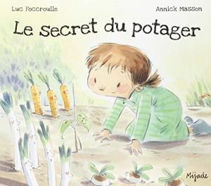 """Afficher """"Le secret du potager"""""""