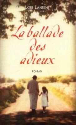 "Afficher ""La ballade des adieux"""