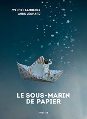 """Afficher """"Le Sous-marin de papier"""""""