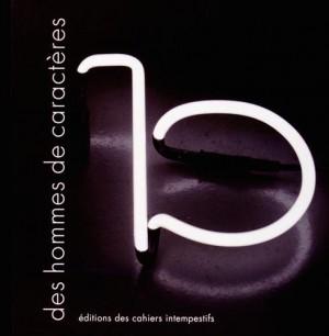 vignette de 'Des hommes de caractères n° 2 (Jean-Noël Blanc, Stéphane Bouquet, Bernard Collet... [et. al.])'
