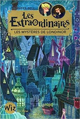 """Afficher """"Les Extraordianires n° 1 Les Mystères de Londinor"""""""