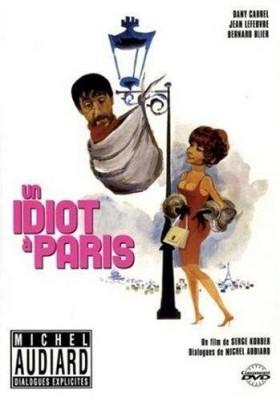 """Afficher """"Un Idiot à Paris"""""""