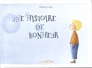 """Afficher """"Une histoire de bonheur"""""""