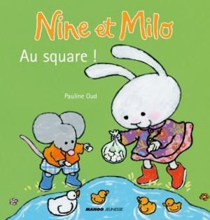 """Afficher """"Nine et MiloAu square"""""""