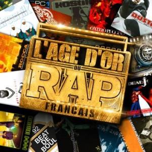 """Afficher """"L' âge d'or du rap français"""""""