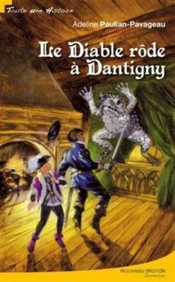 """Afficher """"Le diable rôde à Dantigny"""""""