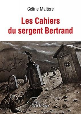 """Afficher """"Les cahiers du sergent Bertrand"""""""