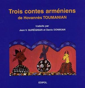 """Afficher """"Trois contes arméniens"""""""
