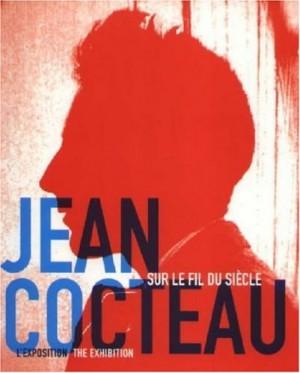 """Afficher """"Jean Cocteau, sur le fil du siècle"""""""