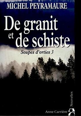 """Afficher """"De Granit et de schiste"""""""