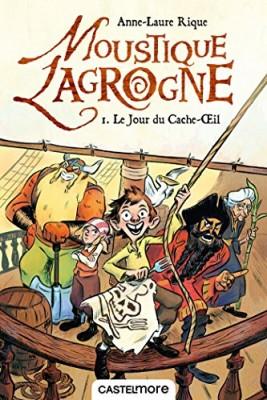 """Afficher """"Moustique Lagrogne n° 1 Jour du Cache-Oeil (Le)"""""""