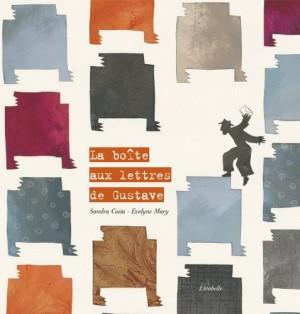 """Afficher """"La boîte aux lettres de Gustave"""""""