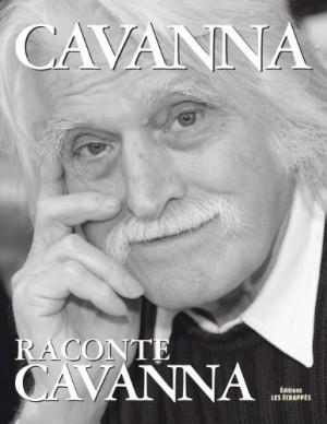 """Afficher """"Cavanna raconte Cavanna"""""""