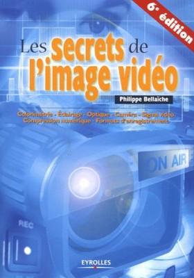 """Afficher """"Les secrets de l'image vidéo"""""""