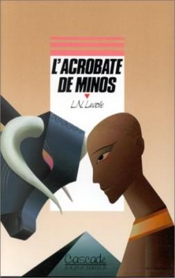 """Afficher """"L'acrobate de Minos"""""""