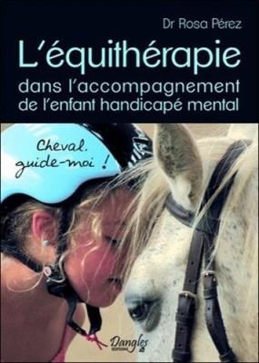 """Afficher """"L'équithérapie dans l'accompagnement de l'enfant handicapé mental"""""""