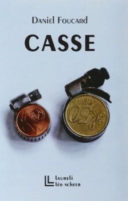 """Afficher """"Casse"""""""