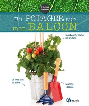 """Afficher """"Le potager bio au balcon"""""""