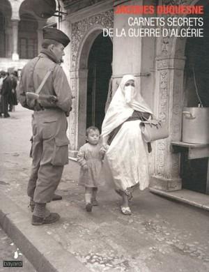 """Afficher """"Carnets secrets de la guerre d'Algérie"""""""
