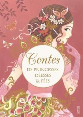 """Afficher """"Contes de princesses, déesses & fées"""""""