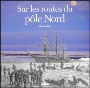 """Afficher """"Sur les routes du pôle nord"""""""
