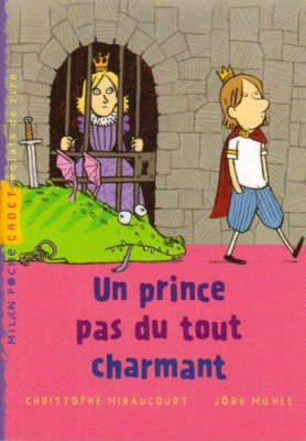 """Afficher """"Un Prince pas du tout charmant"""""""