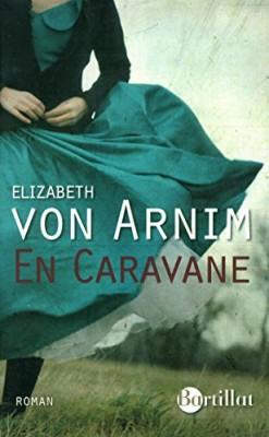 vignette de 'En caravane (Elizabeth Von Arnim)'