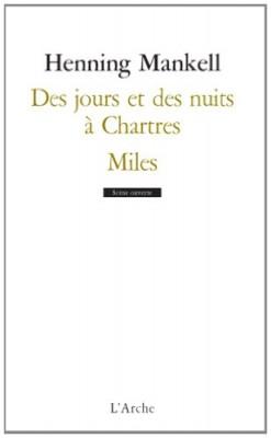 """Afficher """"Des jours et des nuits à Chartres"""""""