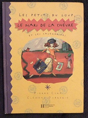 """Afficher """"Les petits du loup, le mari de la chèvre et les calendriers"""""""