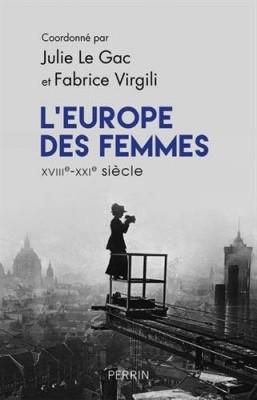 "Afficher ""L'Europe des femmes, XVIIIe-XXIe siècle"""