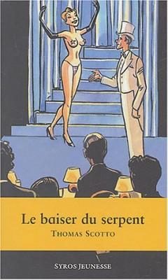 """Afficher """"Le Baiser du serpent"""""""