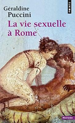 vignette de 'La vie sexuelle à Rome (Géraldine Puccini-Delbey)'