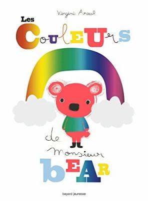 """Afficher """"Les couleurs de monsieur Bear"""""""