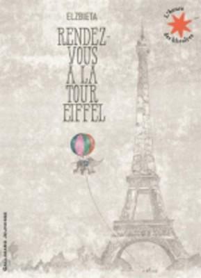 """Afficher """"Rendez-vous à la tour Eiffel"""""""