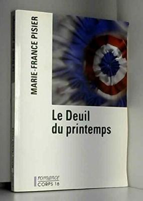 """Afficher """"Le Deuil du printemps"""""""