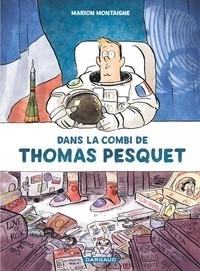 """Afficher """"Dans la combi de Thomas Pesquet"""""""