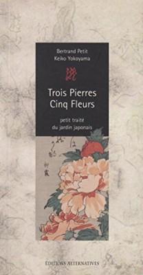 """Afficher """"Trois pierres, cinq fleurs"""""""