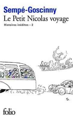 """Afficher """"Histoires inédites / Sempé, Goscinny n° 2 Le petit Nicolas voyage"""""""