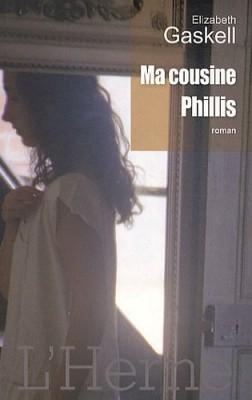 """Afficher """"Ma cousine Phillis"""""""