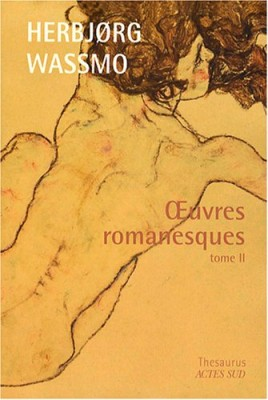 """Afficher """"Oeuvres romanesques / Herbjørg Wassmo n° 2Oeuvres romanesques"""""""