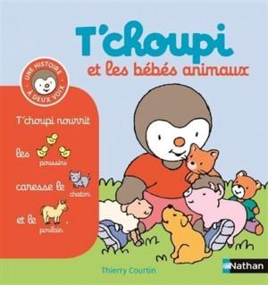 """Afficher """"T'Choupi et les bébés animaux"""""""