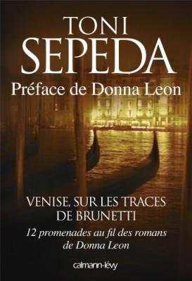"""Afficher """"Venise, sur les traces de Brunetti"""""""
