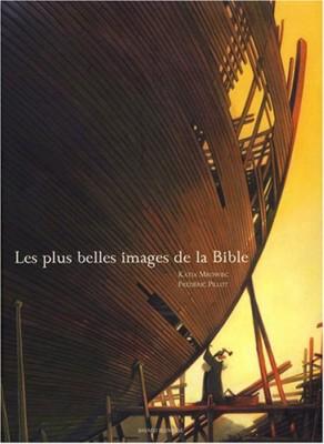 """Afficher """"Les plus belles images de la Bible"""""""