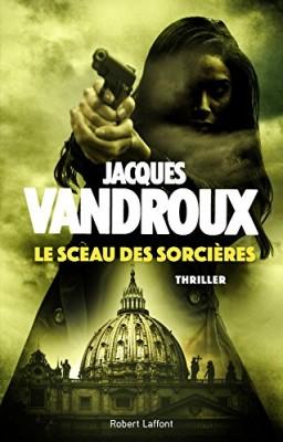 vignette de 'Le sceau des sorcières (Jacques Vandroux)'