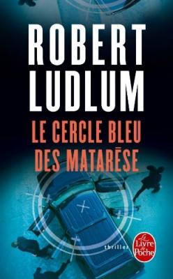 """Afficher """"Le livre de poche Le cercle bleu des Matarése"""""""